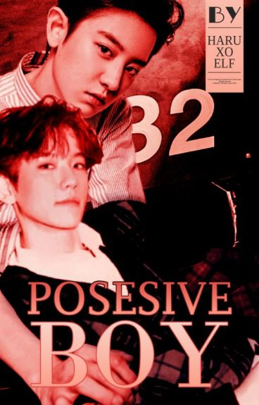 Possessive Boy [BaekYeol]