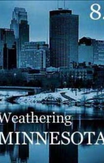 Weathering Minnesota