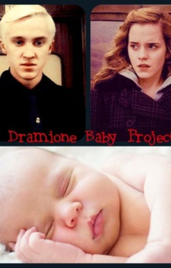 A Dramione Baby Project