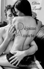 Déjame Amarte © [UME #2] by AliciaLowell