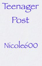 Teenager Post by Nicole600