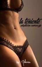 LA TENIENTE...CAMREN G!P (ADAPTACIÓN) by msharen