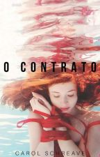 O Contrato 《H.S》 by CarolSchreave
