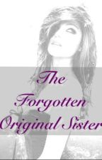 The Forgotten Original Sister *Vampire Diares* by X_LiveLaughLove_X