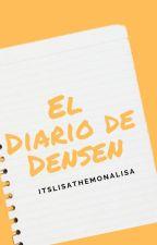 El diario de Densen by LPrada