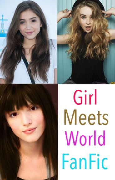 Changing Lives: A Girl Meets World FanFic