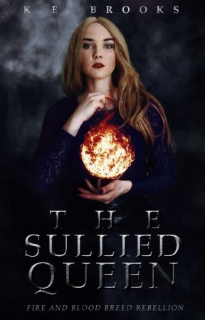 The Sullied Queen by my_fairytale