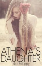 Athena's Daughter(Percy Jackson Fan Fiction) by dee_amour
