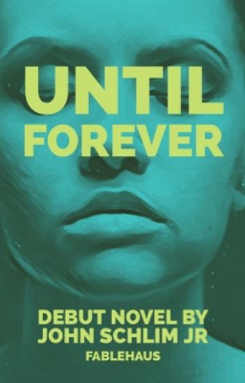 Until Forever  (1st draft)