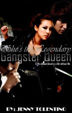 She's The Legendary GANGSTER QUEEN by jennyzxc