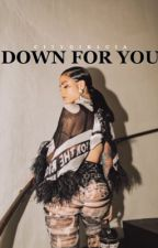 Down For You | Kehlani Parrish & August Alsina by citygirlcia