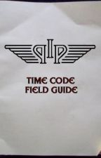 The IPP Time Code Field Guide by StephenJennisonSmith