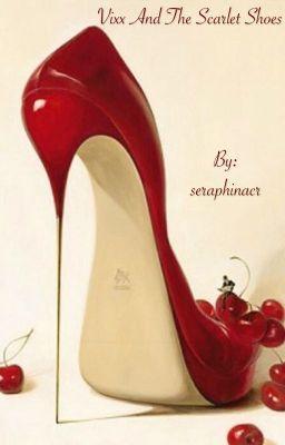 3fa9f501cd0e Vixx and the Scarlet Shoes (Leo fanfic) - seraphinacr - Wattpad