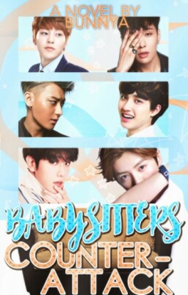Babysitters: Counterattack - EXO