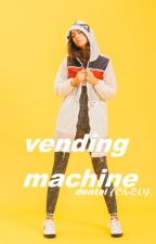 vending machine ||c.h.|| by alright-though