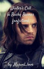 Winter's Call (A Bucky Barnes Fanfiction) by TheShamelessShipper