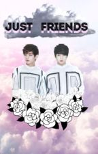 *SCHOOL HAITUS*Just Friends || BTS Vkook/Taekook fanfic by taehyungs-tongue