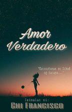 Amor Verdadero by chinieanne