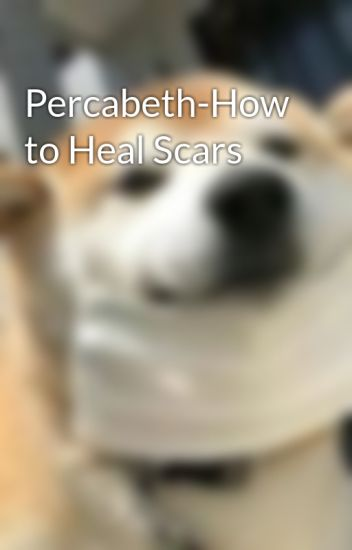 Percabeth-How to Heal Scars