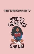 Book Tips For Writers by EIenaGray