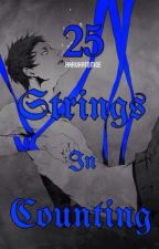 Twenty-Five Strings In Counting (Aomine x Reader) // Completed by HarukaTomoe