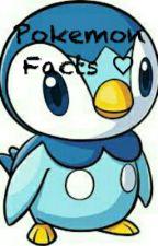 Pokemon Facts ♡ by Payton_Lane