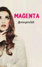 Magenta by orangered123