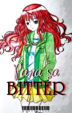 Para sa BITTER: My Bitter Heart by HamieoSeio