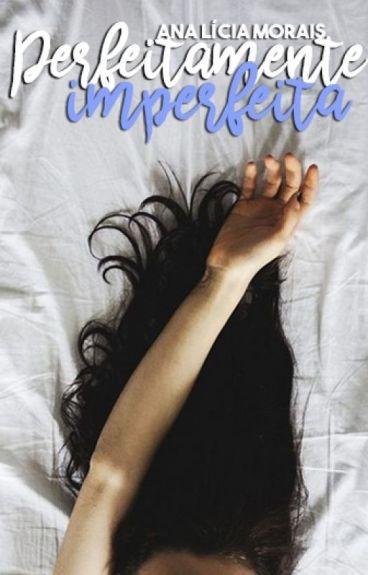Perfeitamente Imperfeita