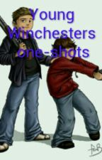 Young Winchesters One-Shots (Supernatural) by ImNoCookie