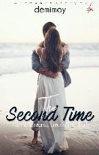 The Second Time (Aliza Bad Marriage) by demimoy