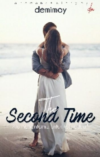 The Second Time (Aliza Bad Marriage)