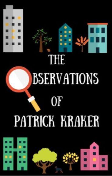 The Observations of Patrick Kraker.
