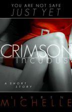 Crimson Incubus by jaileyfeels