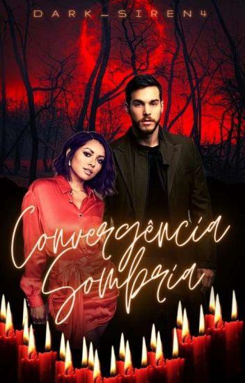 Convergência Sombria (Fanfic Bonkai)