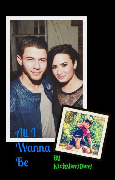 All I Wanna Be (Spin off to Somebody To You- Nemi)