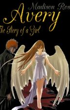 Avery - the story of a girl by Madi_for_ever14