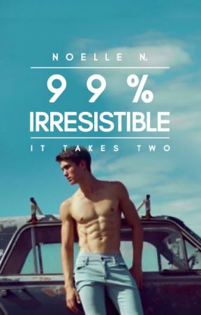 2.5 | 99% Irresistible by audreyed