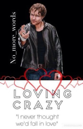 Loving Crazy
