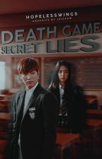 Death Game: Secret Lies #FairyAwards2017 by HopelessWings