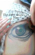 The Fifty Shades Of Blue by Mblueee