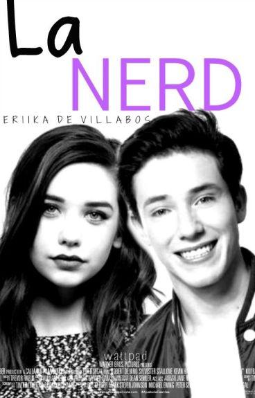 La Nerd •Alonso Villalpando•