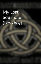 My Lost Soulmate (boyxboy) by Badorita