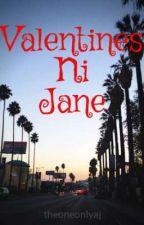 Valentines Ni Jane by theoneonlyaj
