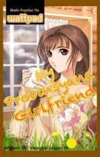 My Probinsyana Girlfriend by SwaggerJagger18