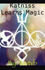 Katniss Learns Magic by iluvtvb