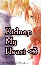 Kidnap my Heart ♥ (SlowUpdate) by Cherokeerose01