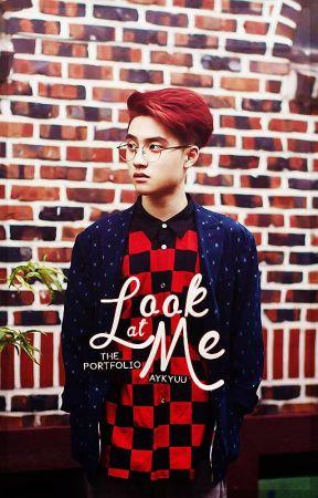 Look At Me: The Portfolio by aykyuu