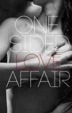 ONE SIDED LOVE AFFAIR (ON HOLD) by MissBeej