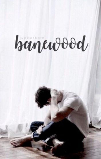 Banewood